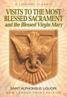 VISITS TO THE MOST BLESSED SACRAMENT AND THE BLESSED VIRGIN MARY