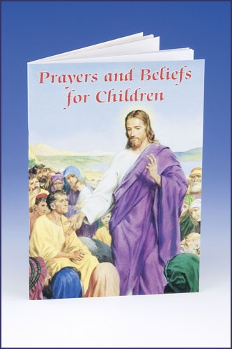 PRAYERS AND BELIEFS FOR CHILDREN