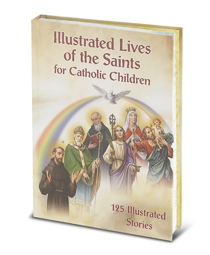 ILLUSTRATED LIVE'S OF THE SAINTS FOR CHILDREN