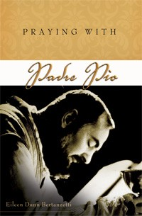 PRAYING WITH PADRE PIO