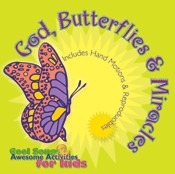 GOD, BUTTERFLIES AND MIRACLES