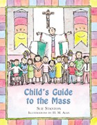 CHILDS GUIDE TO THE MASS