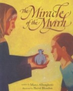 THE MIRACLE OF THE MYRRH
