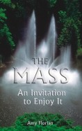 THE MASS, AN INVITATION