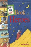 LOYOLA KIDS BOOK OF HEROS