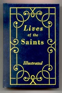 LIVES OF THE SAINTS VOL.