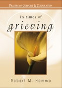 IN TIMES OF GRIEVING