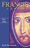 FRANCIS OF ASSISI - EARLY DOCUMENTS: THE SAINT - PAPERBACK