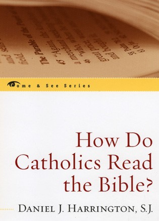 HOW DO CATHOLIC'S READ THE BIBLE?