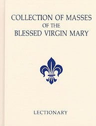 COLLECTION OF MASSES OF THE BLESSED VIRGIN MARY