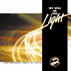 WE WILL BE THE LIGHT