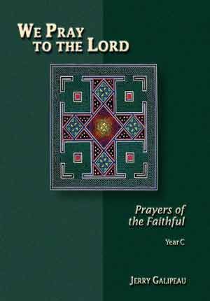 WE PRAY TO THE LORD - PRAYERS OF THE FAITHFUL