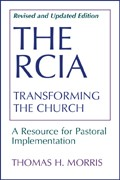 THE RCIA TRANSFORMING THE CHURCH