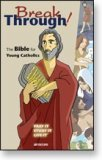 BREAKTHROUGH! THE BIBLE FOR YOUNG CATHOLICS - HARDCOVER